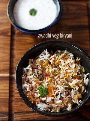 awadhi veg biryani recipe