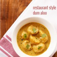 dum aloo recipe, how to make restaurant style dum aloo recipe