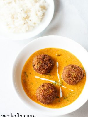 veg kofta recipe, how to make kofta recipe | veg kofta curry recipe