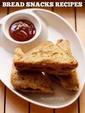 bread recipes for snacks | bread snacks recipes | snacks recipes with bread
