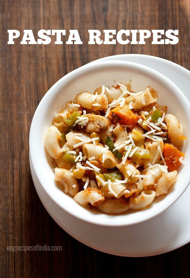 pasta recipes, veg pasta recipes