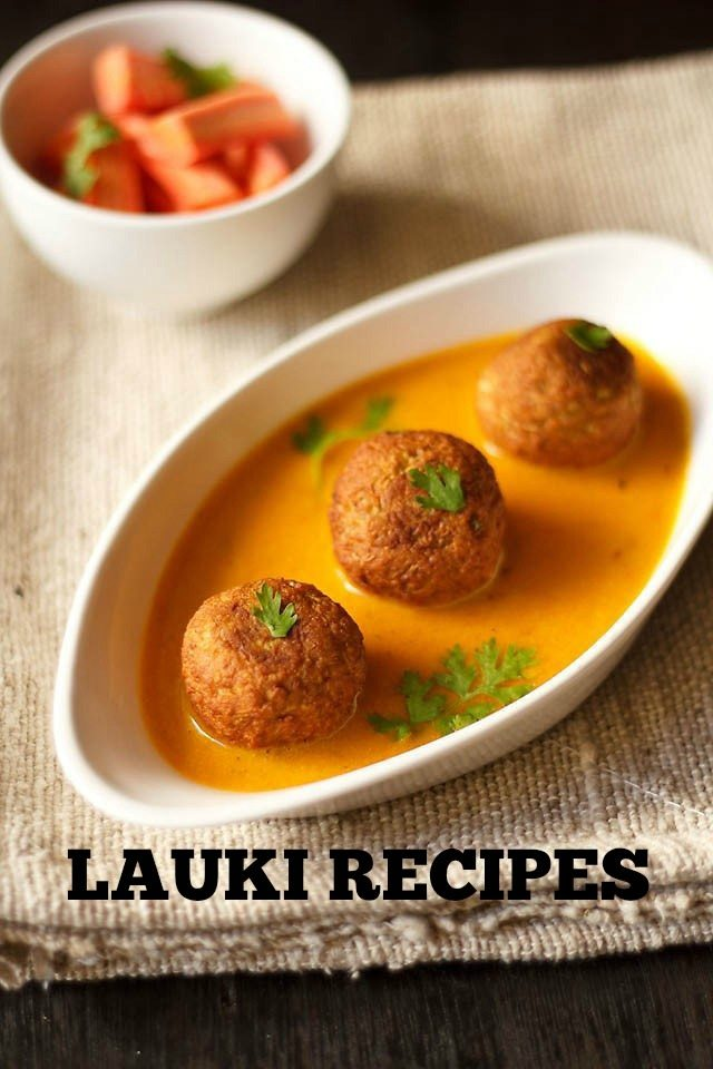 lauki recipes | 12 dudhi recipes | collection of bottle gourd or lauki recipes