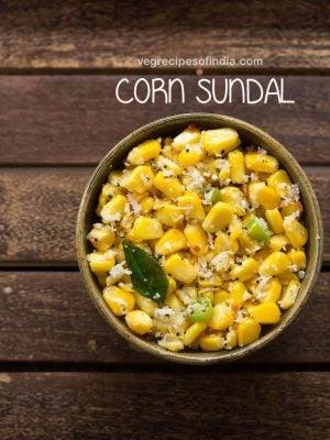 corn sundal recipe, sweet corn sundal
