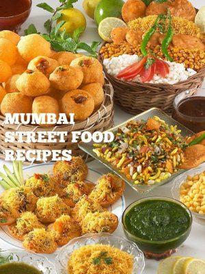 mumbai street food recipes, indian street food recipes