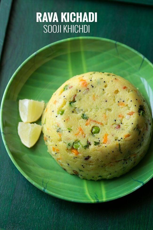 rava kichadi recipe, how to make rava kichadi | sooji khichdi