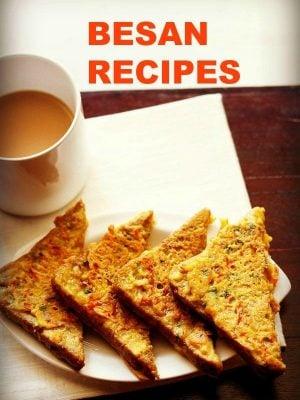 besan recipes, gram flour recipes