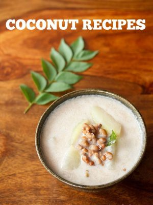 coconut recipes, coconut sweets recipes, coconut milk recipes indian