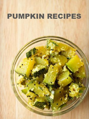 pumpkin recipes, kaddu recipes