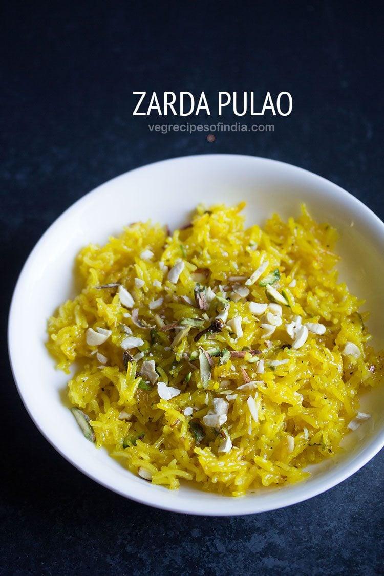 zarda pulao recipe – how to make zarda pulao | meethe chawal recipe