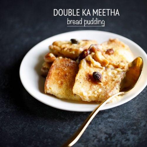 double ka meetha , double ka meetha recipe