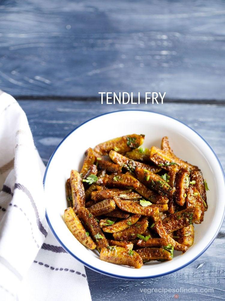 kovakkai fry recipe, tindora fry recipe, tendli fry recipe