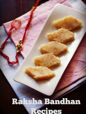 raksha bandhan recipes | rakhi recipes | 21 recipes for raksha bandhan