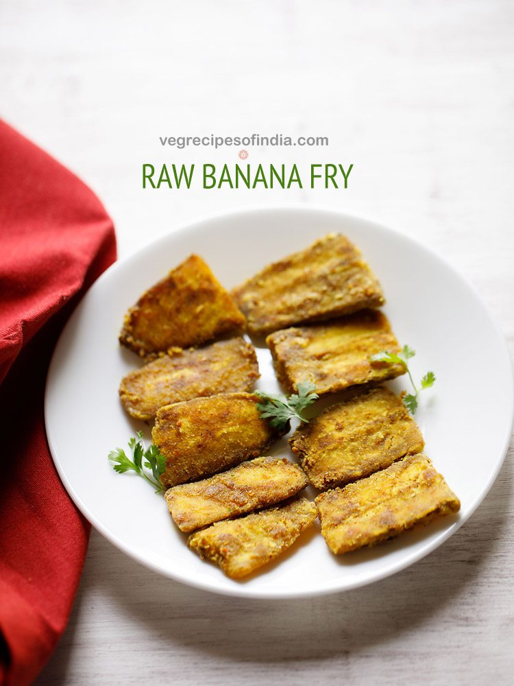 raw banana fry recipe