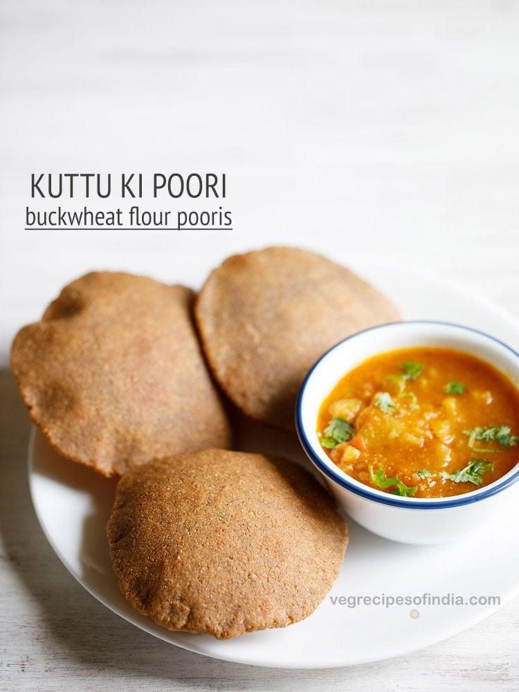 kuttu ki poori recipe | vrat ki poori recipe | buckwheat flour poori recipe