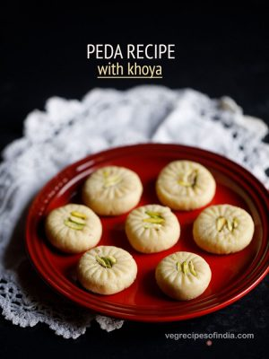 doodh peda recipe, how to make peda, milk peda recipe