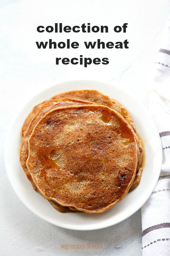 whole wheat recipes | atta recipes
