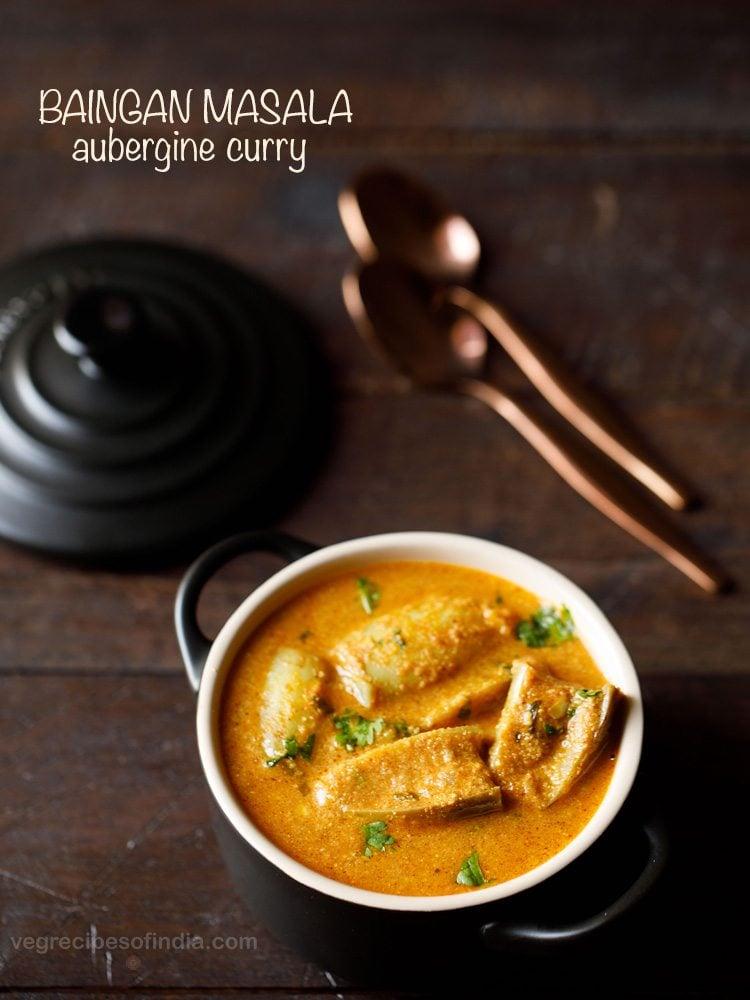 baingan masala recipe, brinjal curry recipe
