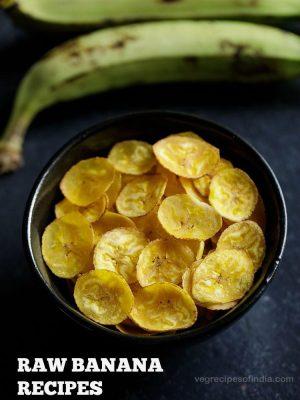 raw banana recipes, unripe banana recipes, plaintain recipes