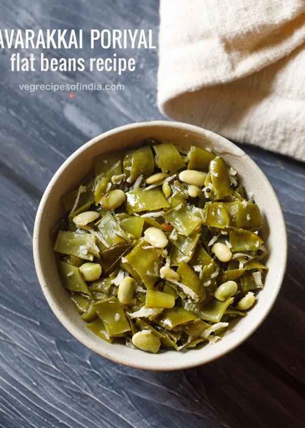 avarakkai poriyal recipe, how to make avarakkai poriyal | avarakkai recipe