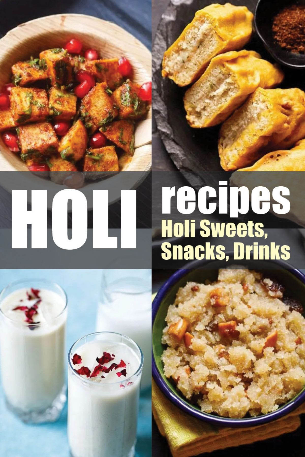 collage of holi recipes with a the text of holi recipes and holi sweets, snacks and drinks listed on image