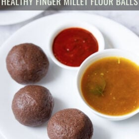 ragi mudde balls on a white plate with two small bowls of saaru and chilli chutney with text layovers